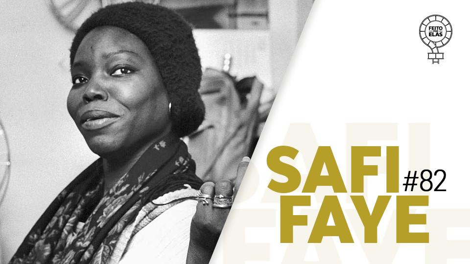 Feito por Elas #82 Safi Faye
